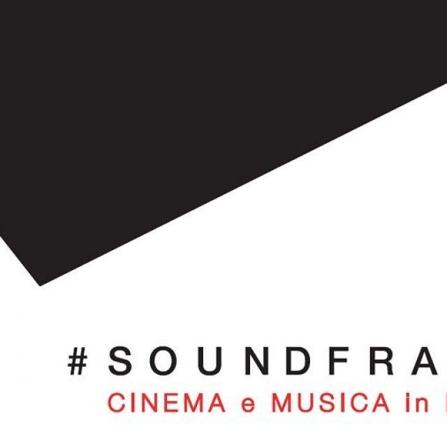 Soundframes : Cinema e Musica in Mostra